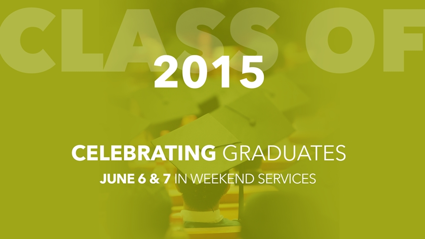 Join us for the First Five as we honor those graduating in 2015.
