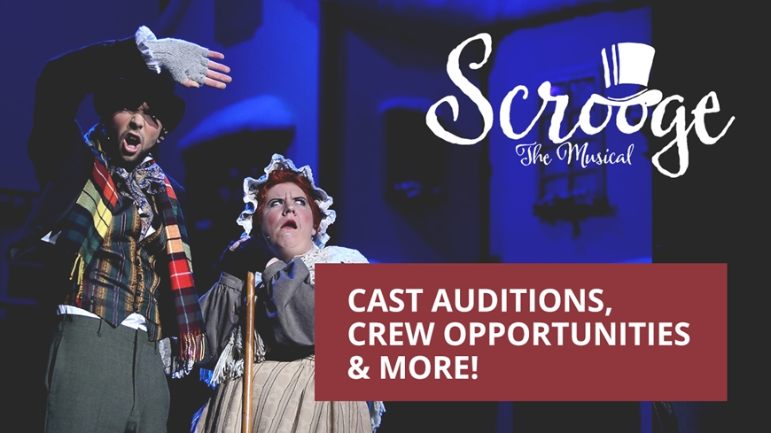 Sign up to be part of the Scrooge The Musical cast or crew.