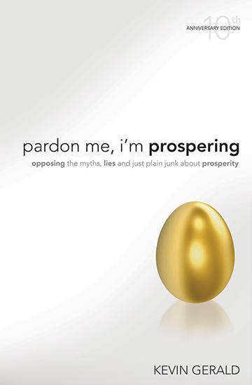 Pardon Me, Im Prospering