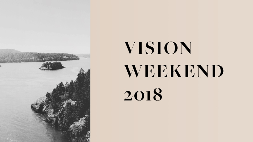 Vision Weekend 2018 Message Graphic