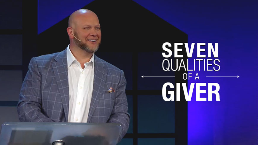 7 Qualities of a Giver