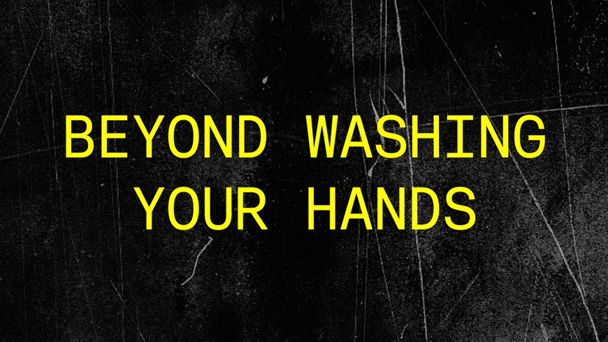 Beyond Washing Your Hands Message Cover