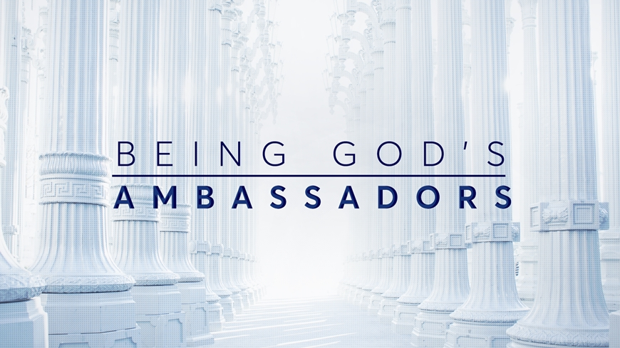 Being God's Ambassadors