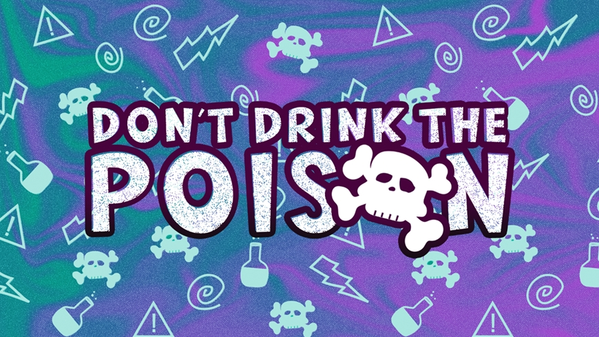 Don't Drink the Poison Message Cover