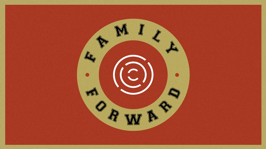 Family Forward Part 1