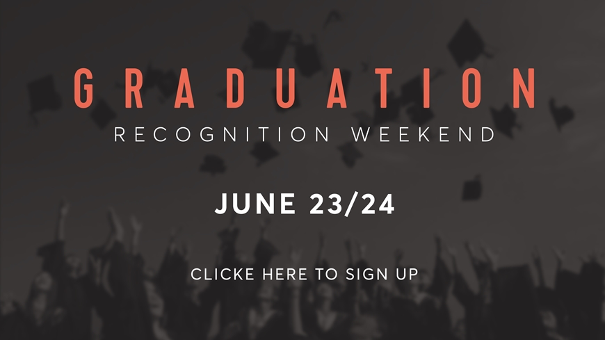 Graduation Recognition Weekend