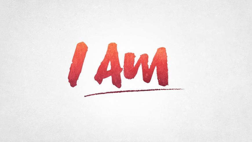 I AM Part 3