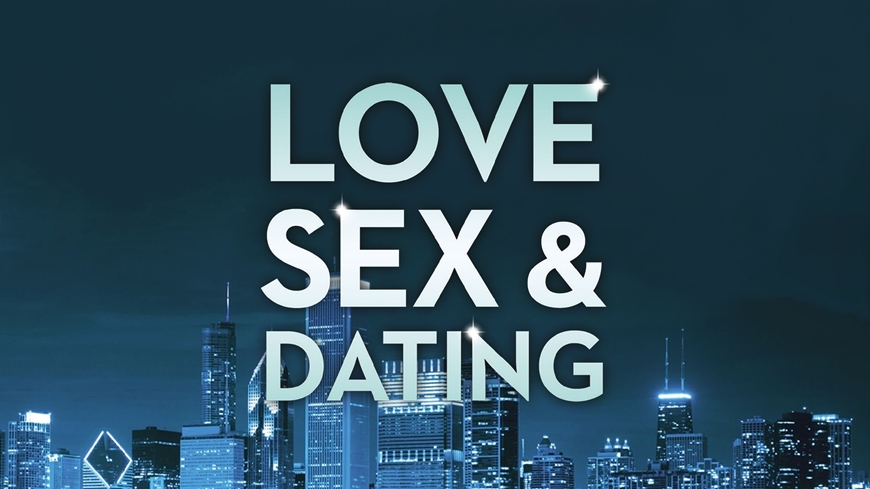 The New Rules for Love, Sex, & Dating
