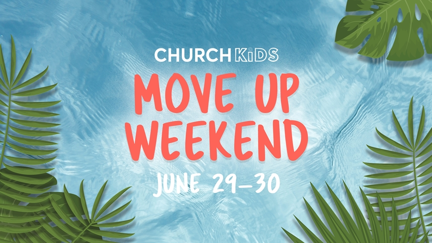 Move Up Weekend 2019
