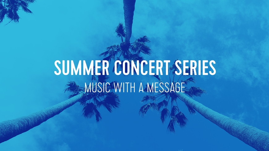 Summer Concert Series Part 1