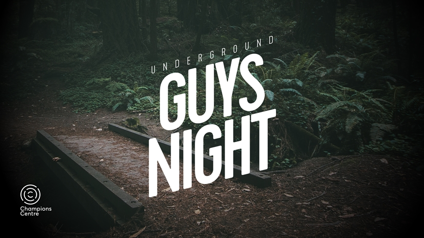 Underground Guys' Night