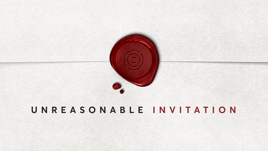 Unreasonable Invitation Part 1