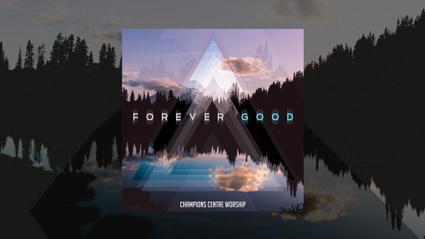 Forever Good Single