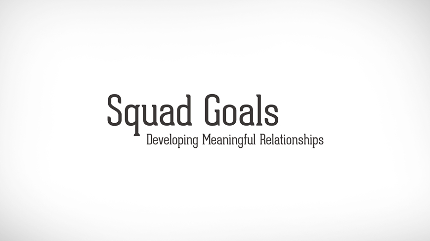Developing Meaningful Relationships