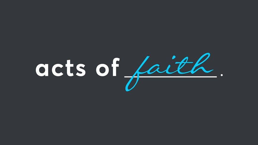Acts of Faith Part 3
