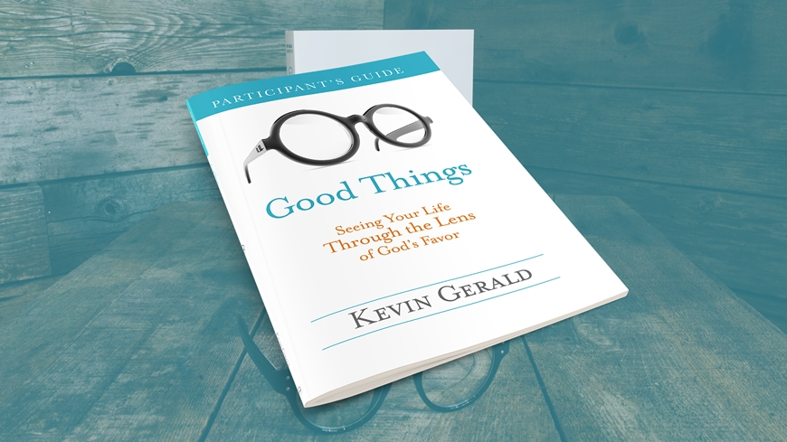 Good Things Book Participant's Guide